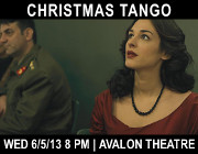 "A Panorama of Greek Cinema at the Avalon Theatre Presents ""Christmas Tango"", a film by Nikos Koutelidakis, Wednesday 6/5/13! Click here for details!"