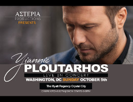 Asteria Productions Greek Concert Series continues with Yiannis Ploutarhos performing live for the first time in the DC Metro area on Sunday October 5, 2014 at the Hyatt Regency Crystal City in Arlington, VA! Click here for details!