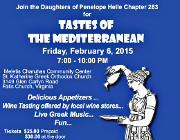 Join the Daughters of Penelope Helle Chapter 283 for Tastes of the Mediterranean on Friday 2/6/15 at the Meletis Charuhas Center at St. Katherine in Falls Church, VA.  Enjoy delicious appetizers, wine tasting by local wine stores, and live Greek music! Click here for details!