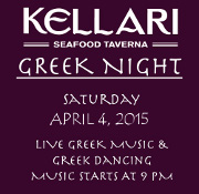Please join us on Saturday, April 4, 2015 for Kellari Taverna's First Saturday of the Month Greek Night.  Experience a fun evening of authentic Greek music, food and dancing with live Greek music starting at 9 PM! Click here for details!