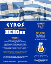 Helping Hellenic HEROes is hosting an evening of Greek food and public safety fellowship at Fire Station 40 in Fairfax to bring firefighters and police officers from Greece to compete in the 2015 World Police and Fire Games in Fairfax, VA. Discounted gyros combo meals are now on sale!