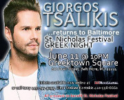 Giorgos Tsalikis Returns to Baltimore on Saturday, 6/11/16 at Greektown Square for a special St. Nicholas Greek Festival Afterhours Greek Night! Click here for details!