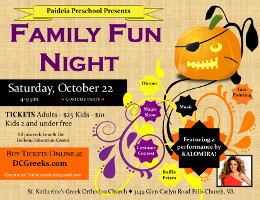 St. Katherine Paideia Bilingual Preschool and Nursery proudly invites you to its Family Fun Night 2016 on Saturday, 10/22/16 at 4:00 PM at the Meletis-Charuhas Center in Falls Church, VA. Tickets are on sale now at DCGreeks.com with no service charge! Click here for details!