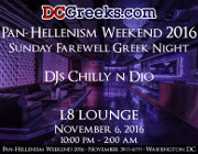 Pan-Hellenism Weekend 2016 Sunday Farewell Greek Night with DJs Chilly n Dio | Sunday 11/6/2016 | L8 Lounge, Washington, DC