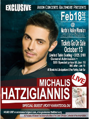 Axion Concerts Baltimore Presents Michalis Hatzigiannis Live in Concert on Saturday, February 18, 2017! Securely purchase reserved table and general admission tickets online via DCGreeks.com! Proceeds benefit Annunciation Greek Orthodox Cathedral! Click here for details!