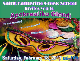 St. Katherine's Greek School invites you to its Apokreatiko Glendi on Saturday 2/18/17 at the Meletis Churuhas Center at St. Katherine's in Falls Church, VA.  Reserved table seating tickets now on sale exclusively at DCGreeks.com!  All proceeds benefit the Hellenic Education Center of St. Katherine!  Click here for details!