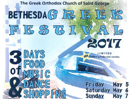 Bethesda Greek Festival 2017 - Friday 5/5/17 to Sunday 5/7/2017 - St. George Greek Orthodox Church.  Click here for details!