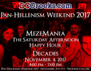 Pan-Hellenism Weekend 2017 MezeMania Saturday Afternoon Happy Hour | Saturday 11/4/2017 | Decades, Washington, DC