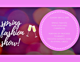 The Hellenic Society of Constantinopolitans invites you to join us at a Spring Fashion Show at Bloomingdale's in Tysons Corner Center on Sunday, May 6, 2018. Click here for details!