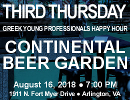 Third Thursday Young Greek Professionals Happy Hour -- 8/16/18 at Continental Beer Garden in Arlington, VA! Click here for details!