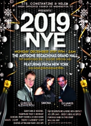 Sts. Constantine & Helen Greek Orthodox Church of Washington, DC presents A Special New Year�s Eve Celebration on Monday, 12/31/18, at The Antigone Recachinas Grand Hall in Silver Spring, MD, featuring live Greek entertainment with Christos Alexandrou, Simona, and DJ Liakos. Click here for details!