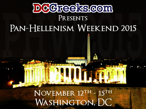 Pan-Hellenism Weekend 2015, Thursday November 12 - Sunday November 15, Washington, DC
