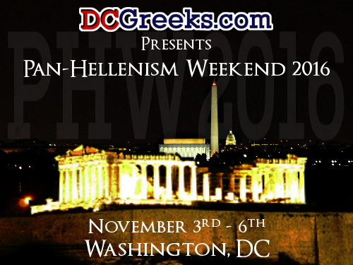 Pan-Hellenism Weekend 2016, Thursday November 3 - Sunday November 6, Washington, DC
