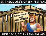 St. Theodore's Greek Festival - June 15-18, 2017 - Lanham, MD.  Click here for details!