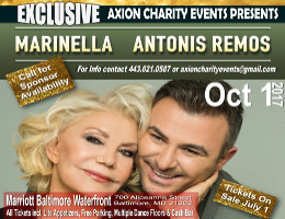 Axion Charity Events presents legendary recording artist Marinella and Antonis Remos live in Baltimore on Sunday 10/1/17 at the Marriot Baltimore Waterfront.  VIP and reserved table seating tickets on sale starting 7/1/17 exclusively at DCGreeks.com!  All proceeds benefit sister churches of MD! Click here for details!