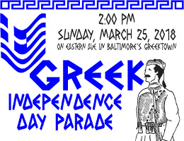 Colorful, traditional costumes and ethnic pride of both young and old will fill the streets of Baltimore on Sunday, March 25, 2018, at 2:00 PM, as the Greek-American Community commemorates Greek Independence Day with a festive parade in Baltimore's historic Greektown. Click here for details!