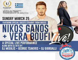 Utopia DC Presents Baltimore Greek Independence Celebration at Jimmy's Famous Seafood on Sunday March 25, 2018, featuring straight from Greece, Nikos Ganos & Vera Boufi Performing Live with DJ Sets by DJ Mixalis, George Tsakiris & DJ Giorgalli. Discounted tickets now on sale at DCGreeks.com! Click here for details!
