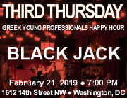 Third Thursday Young Greek Professionals Happy Hour -- 2/21/19 at Black Jack in Washington, DC! Click here for details!