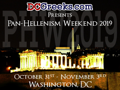 Pan-Hellenism Weekend 2019, Thursday, October 31 - Sunday, November 3, Washington, DC